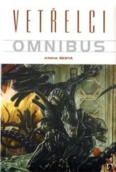 Vetřelci Omnibus Kniha šestá
