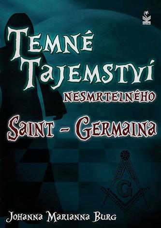 Temné tajemství nesmrtelného Saint-Germaina