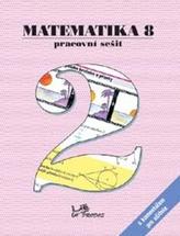 Matematika 8 Pracovní sešit 2 s komentářem pro učitele