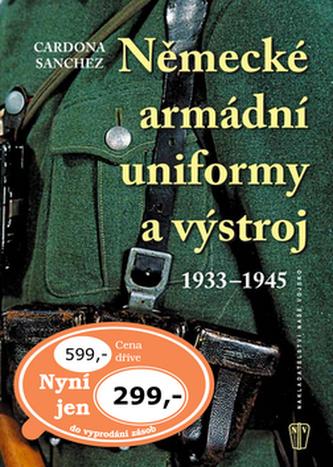 Německé armádní uniformy a výstroj - Ricardo Recio Cardona
