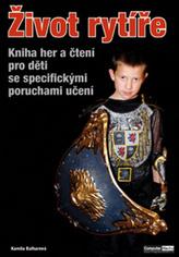 Život rytíře