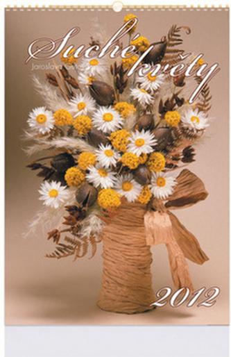 Suché květiny 2012 - nástěnný kalendář