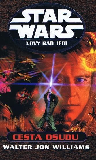 Star Wars Nový řád jedi Cesta osudu