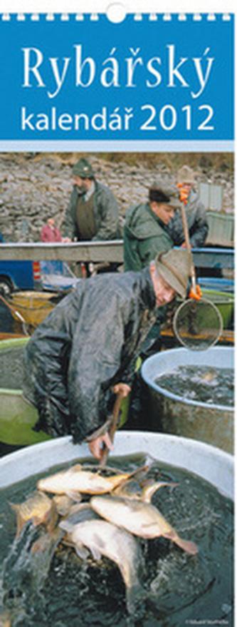Rybářský 2012 - nástěnný kalendář