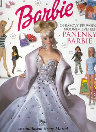 Barbie obrazový průvodce módním světem panenky Barbie
