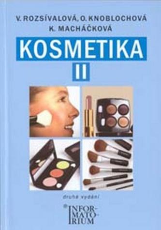 Kosmetika pro studijní obor kosmetička - Věra Rozsívalová