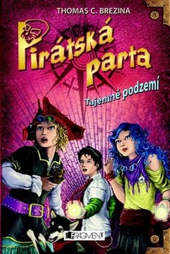 Pirátská parta Tajemné podzemí