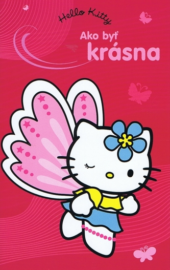 Hello Kitty Ako byť krásná