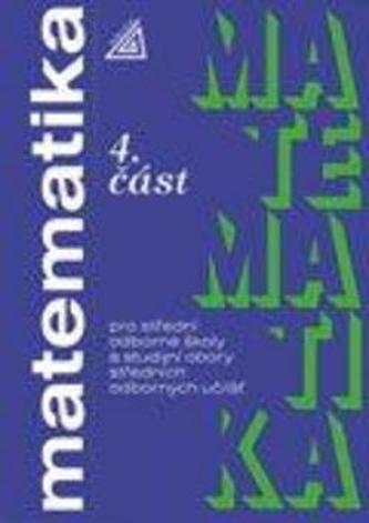 Matematika pro SOŠ a SOU 4.