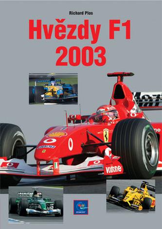 Hvězdy Formule 1 2003