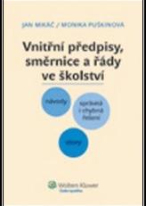 Vnitřní směrnice, předpisy a řády ve školství
