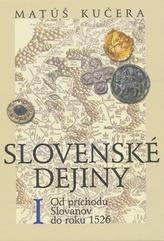 Slovenské dejiny I