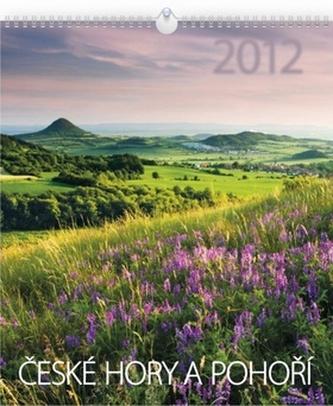 České hory a pohoří - nástěnný kalendář 2012