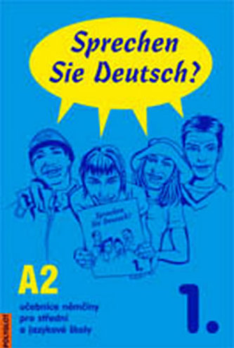 Sprechen Sie Deutsch? 1. A2 - Doris Dusilová