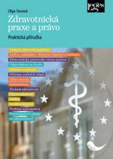 Zdravotnická praxe a právo