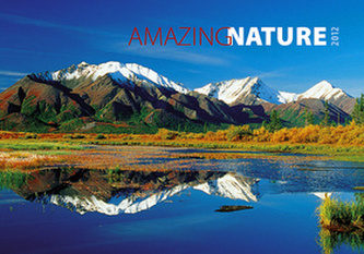 Amazing nature - nástěnný kalendář 2012