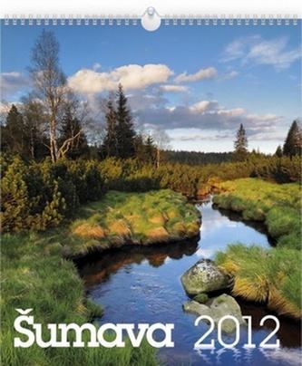 Šumava - nástěnný kalendář 2012