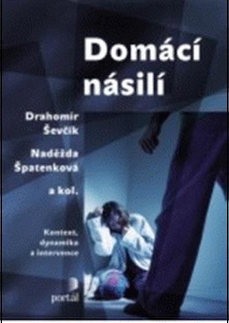 Domácí násilí - Drahomír Ševčík