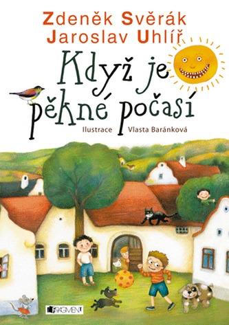 Když je pěkné počasí - Zdeněk Svěrák