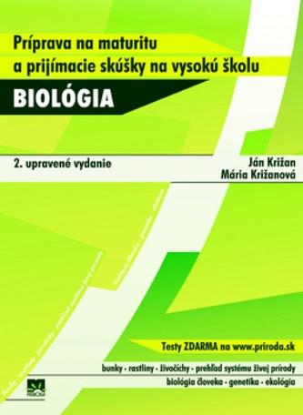 Biológia - Príprava na maturitu aprijímacie skúšky na vysokú školu - 2. vyd.