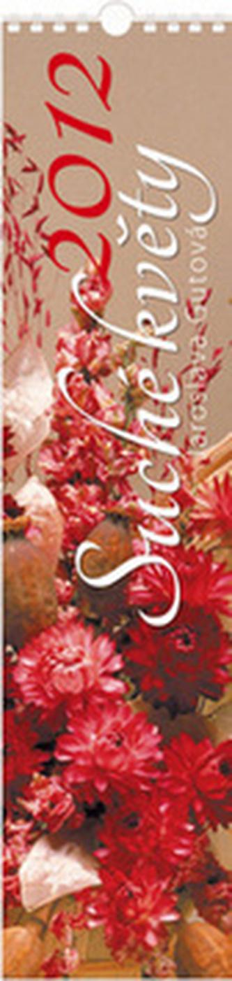 Suché květy 2012 - nástěnný kalendář