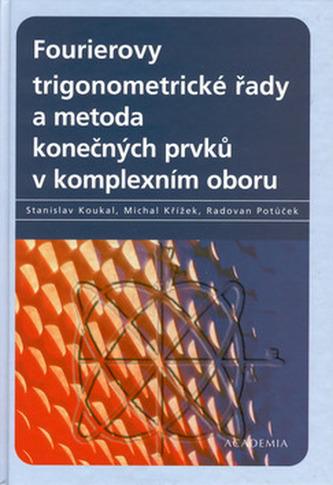 Fourierovy trigonometrické řady a metoda konečných prvků v komplexním oboru