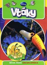 Moja prvá encyklopédia Vtáky