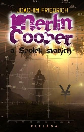 Merlin Cooper a Spolek svatých
