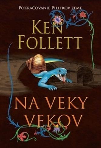Na veky vekov - Ken Follett