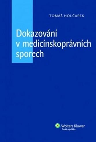 Dokazování v medicínských sporech