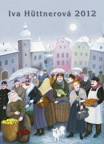Iva Hüttnerová - nástěnný kalendář 2012