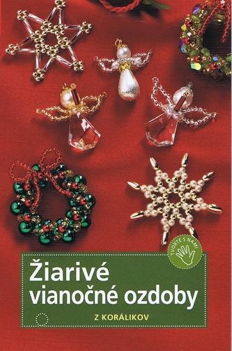 Žiarivé vianočné ozdoby