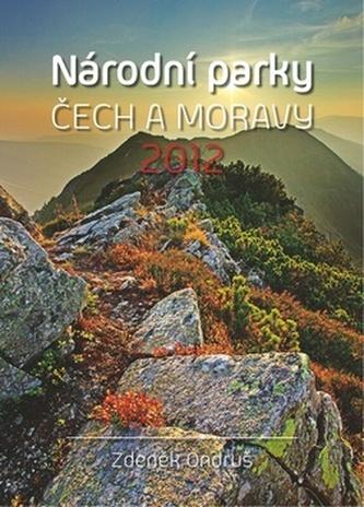 Národní parky Čech a Moravy Zdeněk Ondruš - nástěnný kalendář 2012