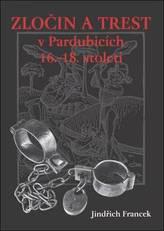 Zločin a trest v Pardubicích 16.-18. století
