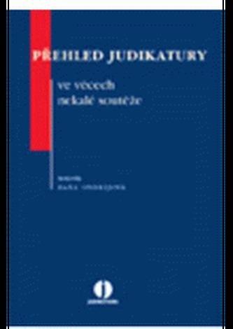 Přehled judikatury ve věcech nekalé soutěže