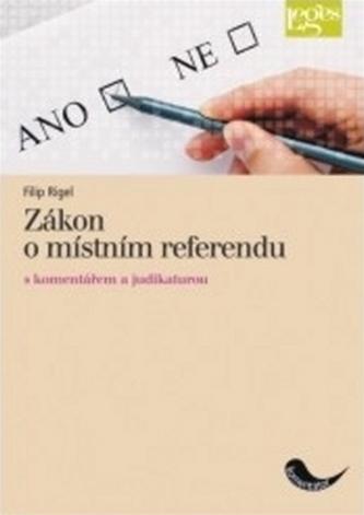 Zákon o místním referendu s komentářem a judikaturou