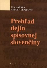 Prehľad dejín spisovnej slovenčiny