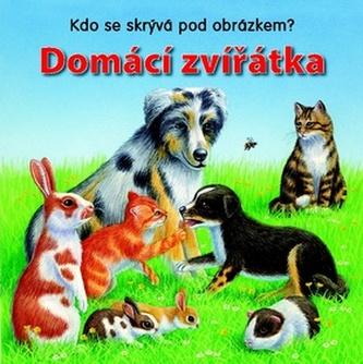 Domácí zvířátka Kdo se skrývá pod obrázkem?