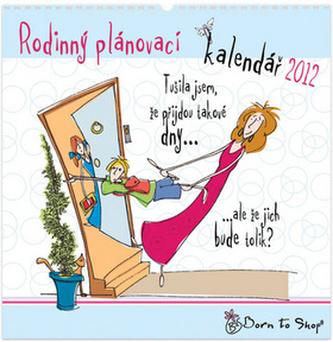 Born to Shop Rodinný plánovací 2012 - nástěnný kalendář