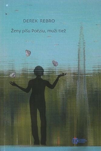 Ženy píšu Poéziu, muži tiež