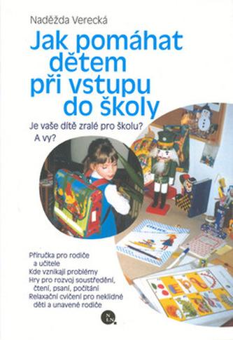Jak pomáhat dětem při vstupu do školy
