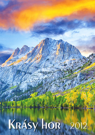 Krásy hor - nástěnný kalendář 2012