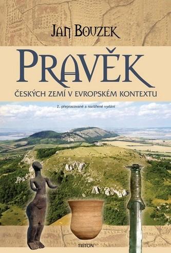 Pravěk českých zemí v evropském kontextu