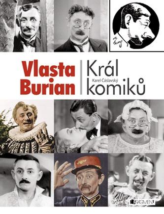 Vlasta Burian Král komiků