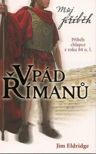 Můj příběh Vpád Římanů