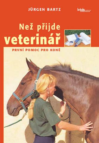 Než příjde veterinář