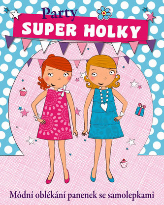 Super holky Party