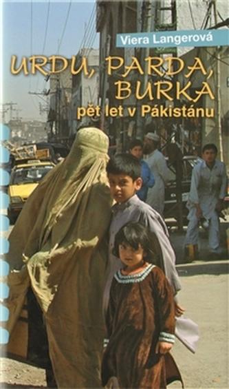 Urdu, Parda, Burka pět let v Pákistánu