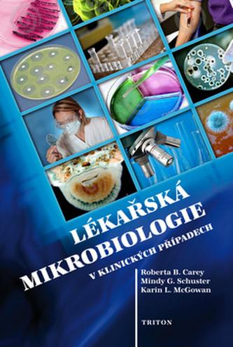 Lékařská mikrobiologie v klinických případech