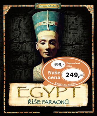 Egypt Říše faraonů